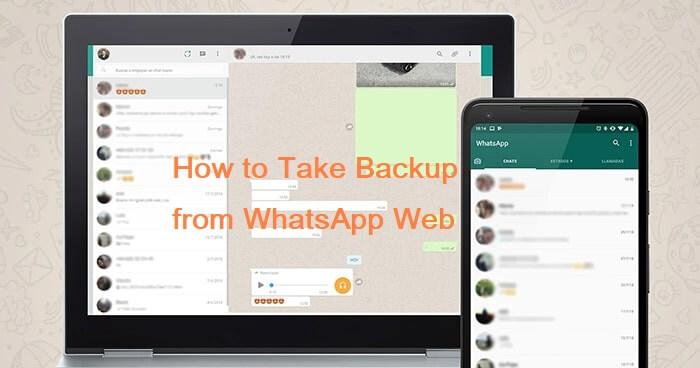 take backup from whatsapp web